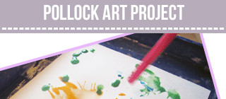 Pollock Art Project for Kids
