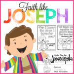 Faith Like Joseph Preschool Bible Printables
