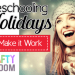 10 Tips for Homeschooling around Holidays