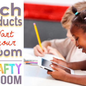 5 Tech Products You'll Want for your Classroom