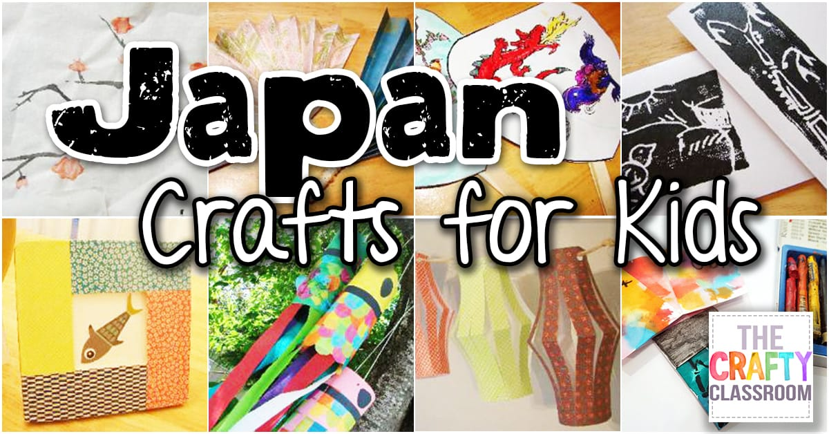 Japan Crafts For Kids The Crafty Classroom