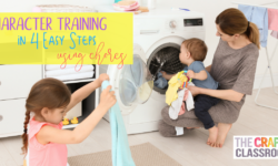 Character Training in 4 Easy Steps Using Chores