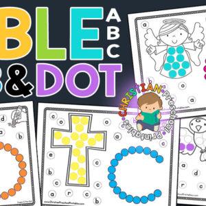 Bible ABC Dab & Dot Worksheets