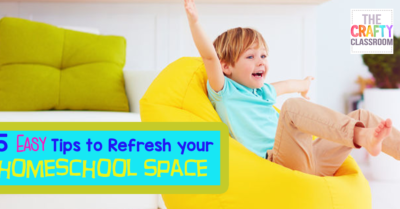 5 Easy Tips to Refresh your Homeschool Space